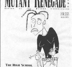 Mutant Renegade Zine #9 – The High School Issue