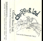Cheep Beer Ltd. – Lost At The Crossroads Vol. 1