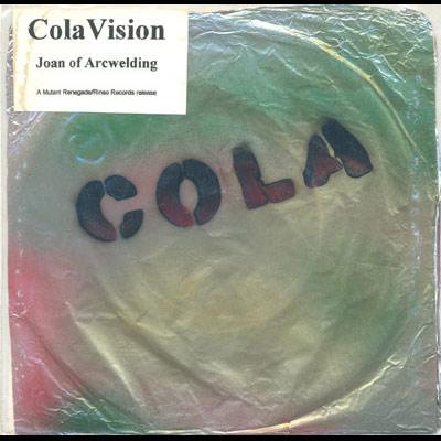 ColaVision - Joan of Arcwelding