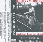 The Oxymorons – Skeletons From Our Closet