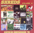 Shreds Volume 3 – The Best American Underground 1995